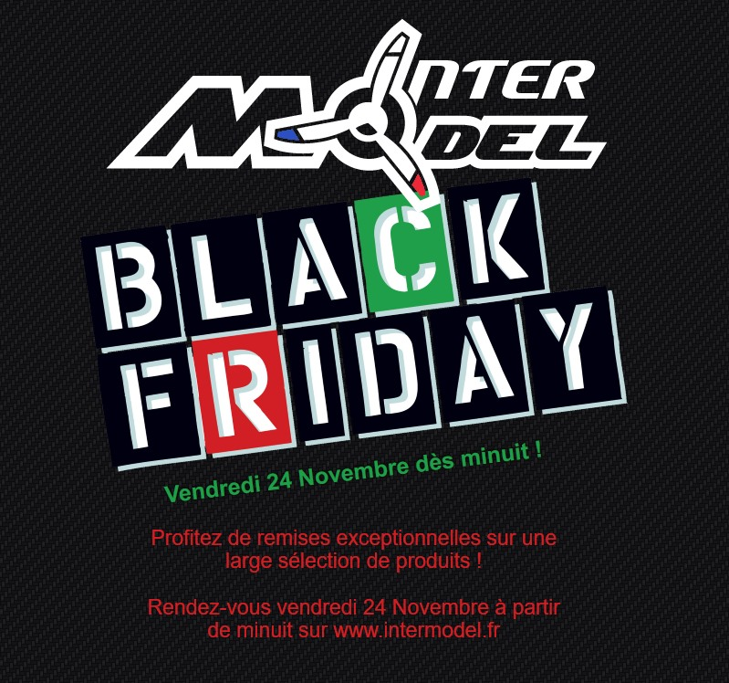 Black Friday 2017 - Intermodel.fr